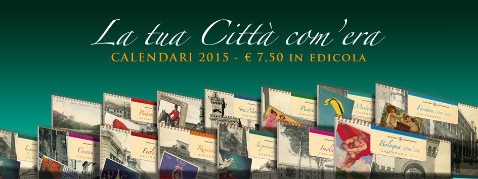 Calendario Storico l'Italia com'era