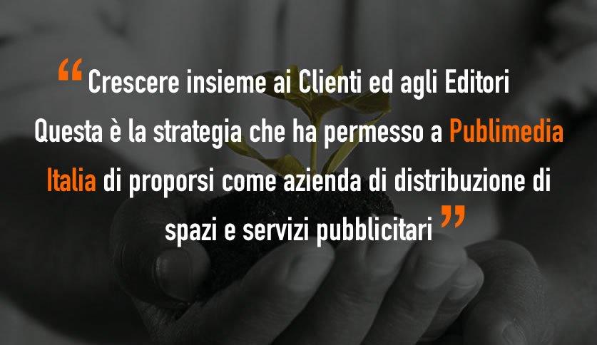 Crescere insieme ai clienti e agli editori