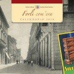 Calendario Storico 2016 Forlì com'era - Cover