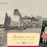 Calendario Storico 2016 Ancona com'era - Cover