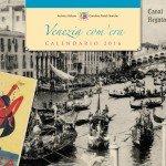 Calendario Storico 2016 Venezia com'era - Cover