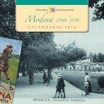 Calendario Storico 2016 Modena com'era - Cover
