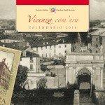Calendario Storico 2016 Vicenza com'era - Cover