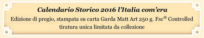 """Calendario Storico 2016 - Carta """"Garda Matt Art"""""""