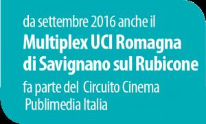 Da settembre anche il Multiplex UCI Romagna nel circuito di Publimedia Italia